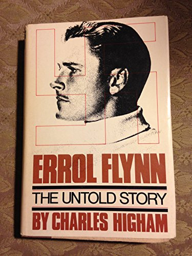 9780385134958: Errol Flynn : the Untold Story