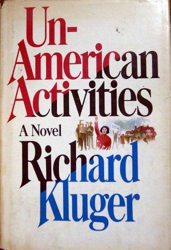 9780385135061: Un-American activities: A novel