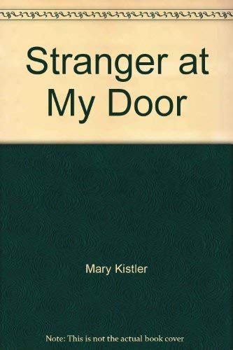 A stranger at my door