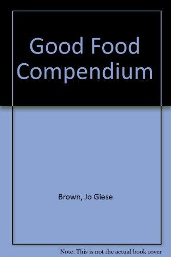9780385135238: Good Food Compendium