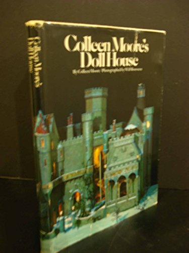 Colleen Moore's Doll House: Colleen Moore; Will Rousseau [Photographer]