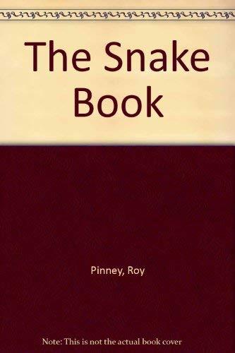 The Snake Book: Roy Pinney