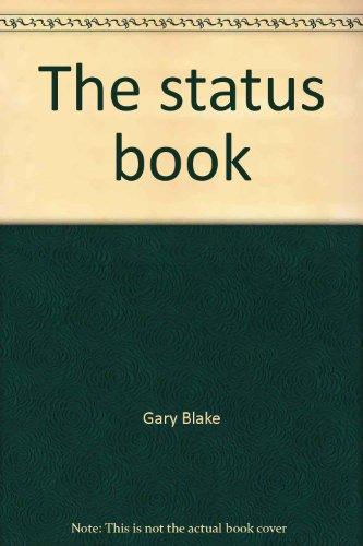 The status book (A Dolphin book): Blake, Gary