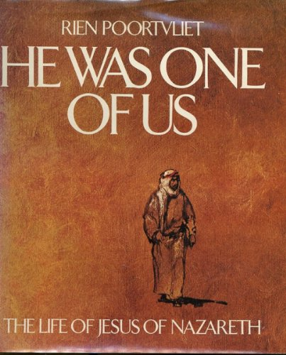 9780385135764: He Was One of Us: The Life of Jesus of Nazareth