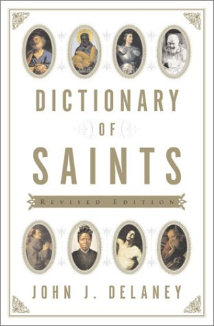 9780385135948: Dictionary of Saints