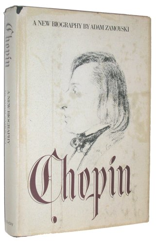 9780385135979: Chopin: A New Biography