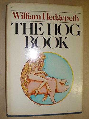 9780385136112: The Hog Book