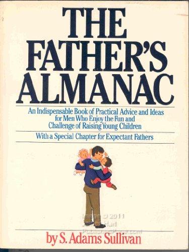 The Father's Almanac: Sullivan, S. Adams