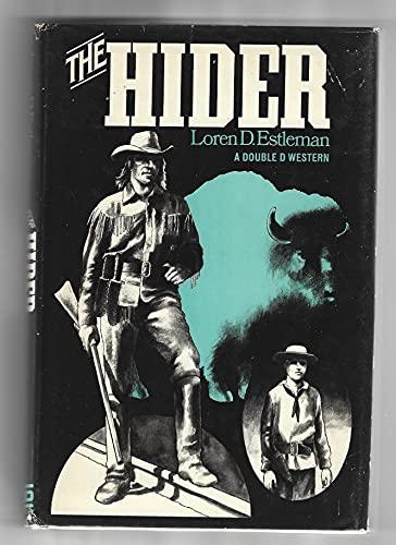 The hider: Estleman, Loren D