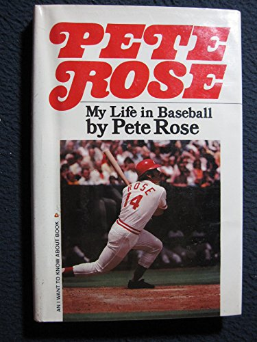 9780385136396: Pete Rose: My life in baseball (An I want to know about book)