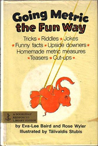 9780385136419: Going metric the fun way