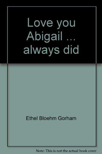 9780385136433: Love you Abigail ... always did