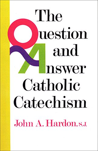 9780385136648: The Question & Answer Catholic Catechism