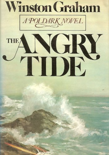 9780385136822: The Angry Tide: A Novel of Cornwall, 1789-1799 (Poldark 7)
