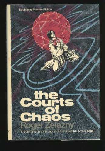 9780385136853: The Courts of Chaos (Doubleday Science Fiction)