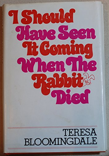 9780385140577: I Should Have Seen It Coming When the Rabbit Died