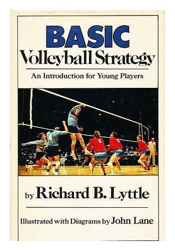 9780385140621: Basic Volleyball Strategy: An Introduction for Young Players (Basic Strategy Books)