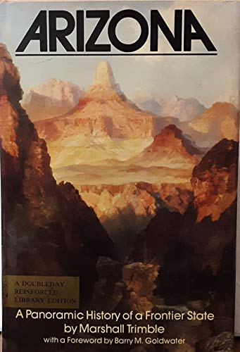 9780385140645: ARIZONA A Panoramic History of a Frontier State (Signed)