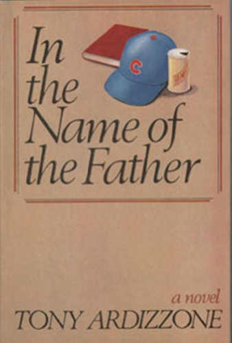 In the Name of the Father (0385140800) by Tony Ardizzone