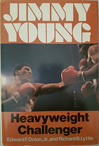 9780385140973: Jimmy Young, heavyweight challenger