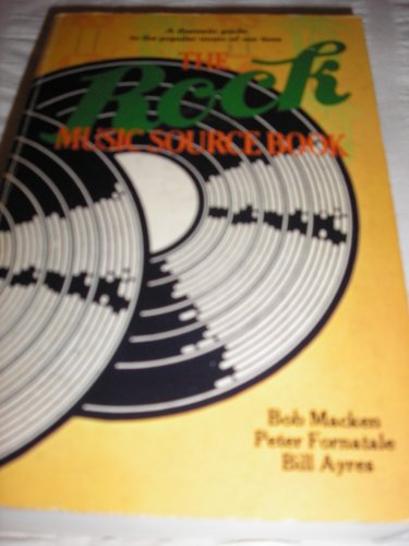 The Rock Music Source Book: Macken, Bob, Fornatale,