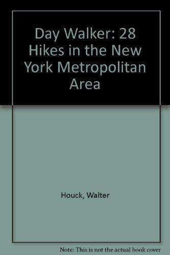 9780385141406: Day Walker: 28 Hikes in the New York Metropolitan Area