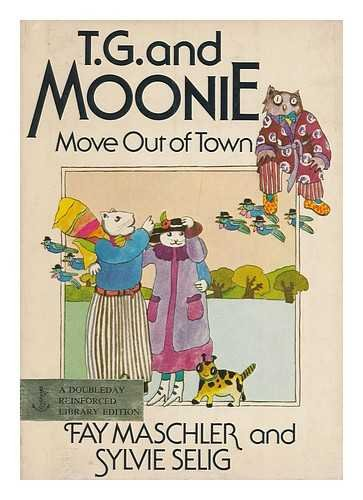 9780385141451: T. G. and Moonie move out of town
