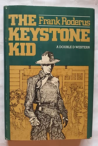 The Keystone Kid: Roderus, Frank