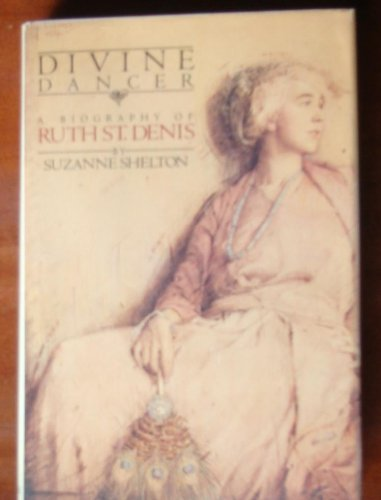 9780385141598: Divine Dancer: A Biography of Ruth St. Denis