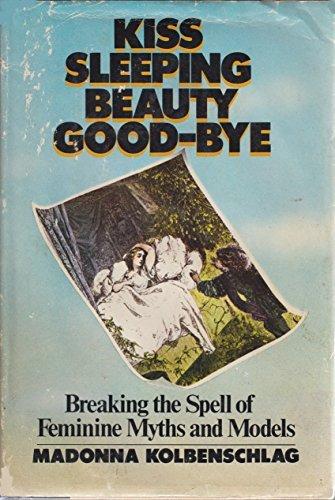 Kiss Sleeping Beauty Good-Bye: Breaking the Spell: Kolbenschlag, Madonna