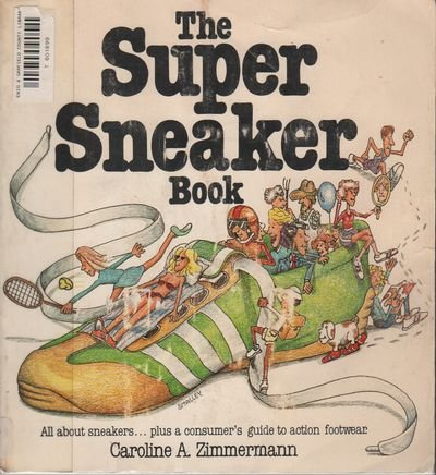 9780385141895: The super sneaker book
