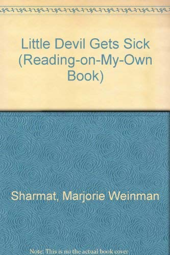 Little Devil Gets Sick (Reading-On-My-Own Book): Marjorie Weinman Sharmat;