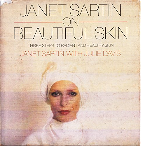 9780385142274: Janet Sartin on Beautiful Skin