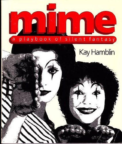 9780385142465: Mime: A Playbook of Silent Fantasy