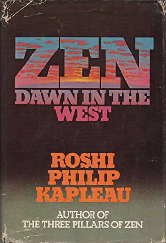 ZEN DAWN IN THE WEST