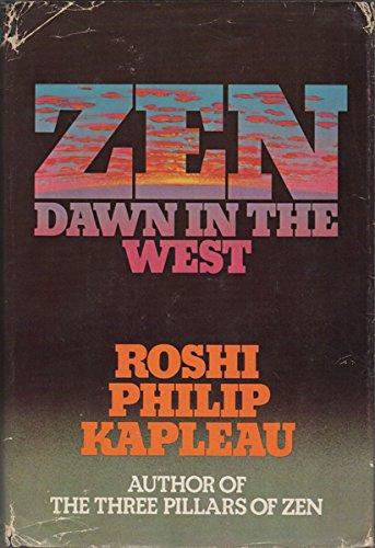Zen: Dawn in the West: Philip Kapleau