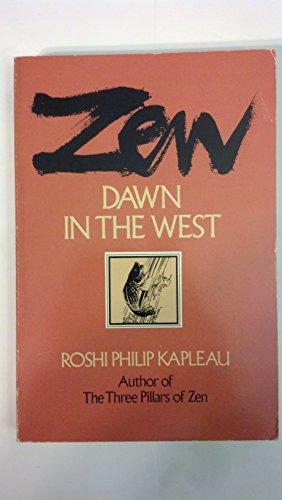 Zen-Dawn in the West: Kapleau, Roshi Philip