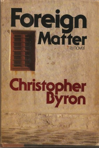 Foreign matter: Byron, Christopher