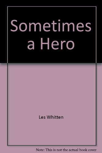 [signed] Sometimes a hero [G]