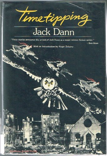 Timetipping. SIGNED by author: Dann, Jack