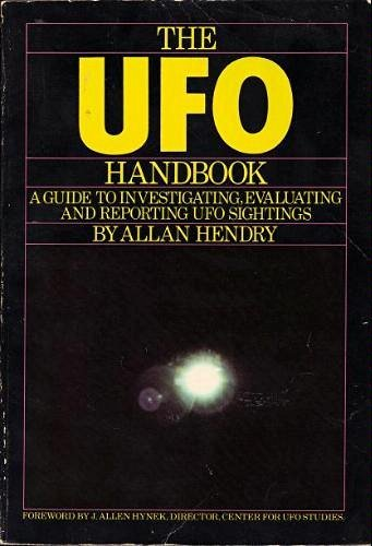 9780385143486: The Ufo Handbook: A Guide to Investigating, Evaluating, and Reporting Ufo Sightings