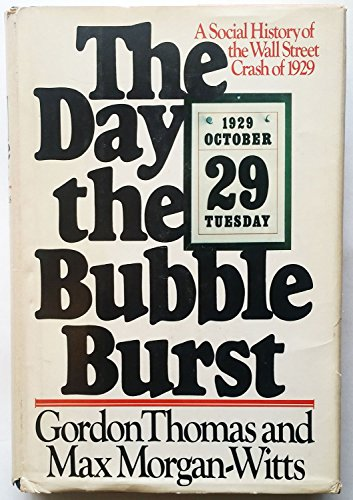 9780385143707: The Day the Bubble Burst: A Social History of the Wall Street Crash of 1929