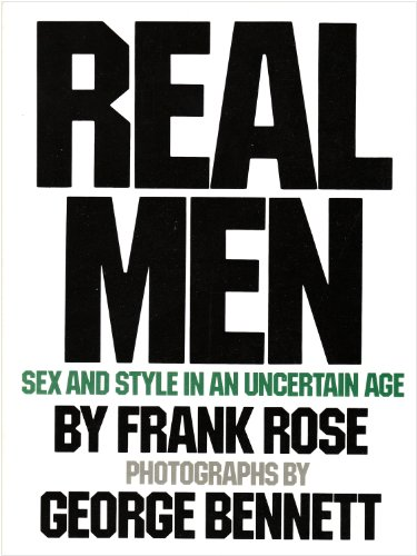 9780385144216: Real Men: Sex and Style in an Uncertain Age