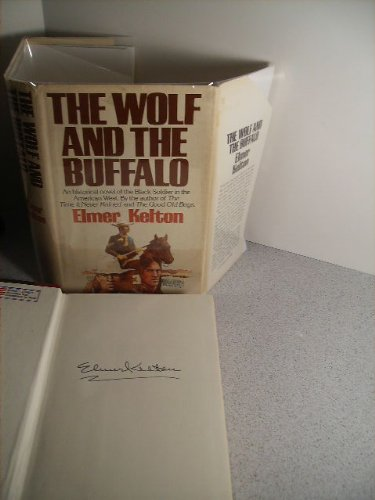 The Wolf and the Buffalo: Kelton, Elmer