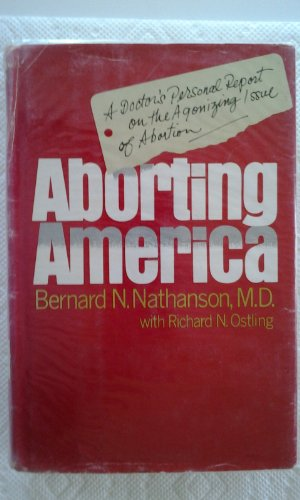 9780385144612: Aborting America