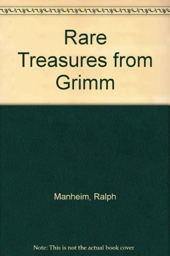 Rare Treasures from Grimm (0385145497) by Ralph Manheim