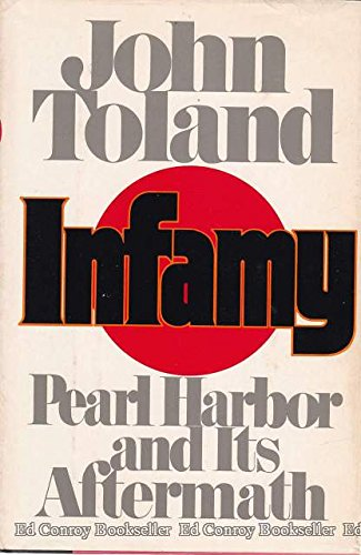 INFAMY; Pearl Harbor and its aftermath