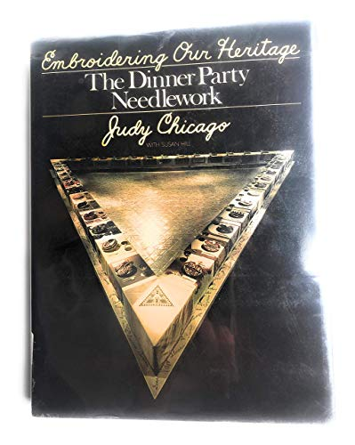 9780385145688: Embroidering our Heritage : The Dinner Party Needlework