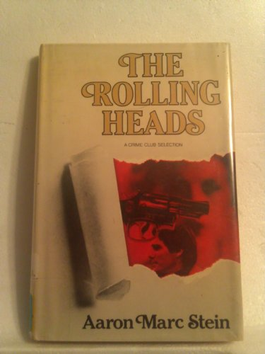 The Rolling Heads: Aaron Marc Stein