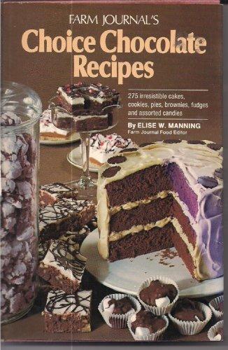 9780385147774: Farm Journal's Choice Chocolate Recipes